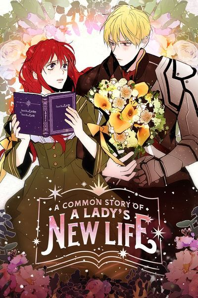 A COMMON STORY OF A LADY'S NEW LIFE