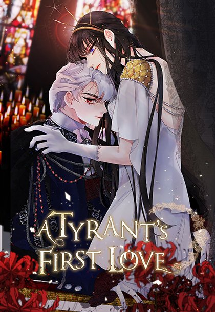 A TYRANT'S FIRST LOVE