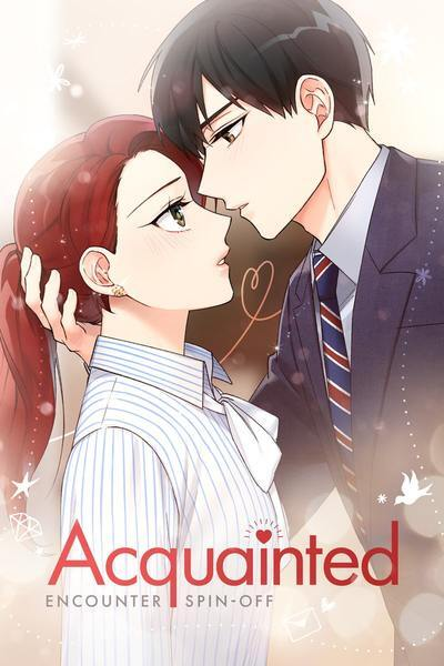 ACQUAINTED: ENCOUNTER SPIN-OFF