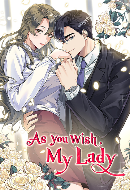 AS YOU WISH, MY LADY