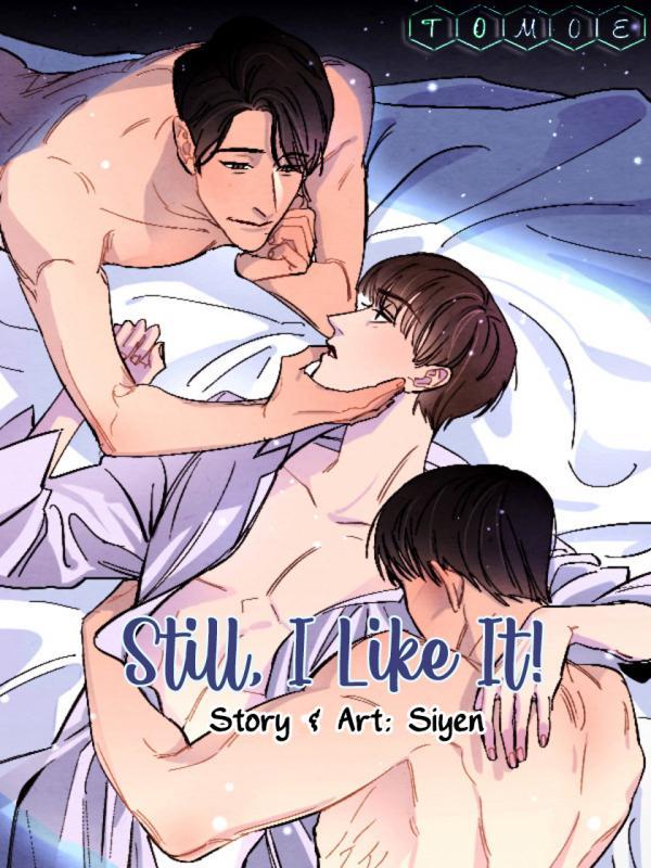 still-i-like-it